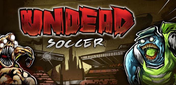 Juego en Google Play Undead Soccer