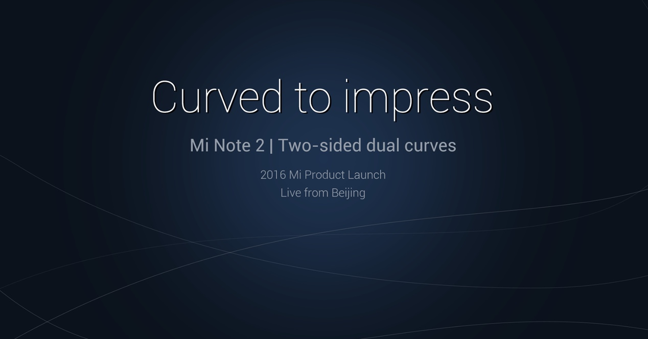 Presentación del Xiaomi Mi Note 2 con pantalla curva